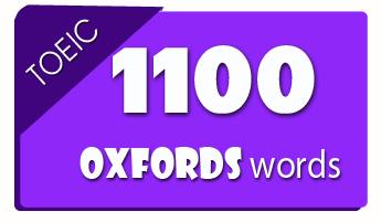 1100 từ thông dụng trong Toeic